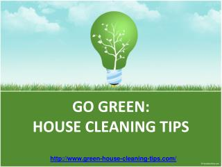 how to go green:  how cleaning tips