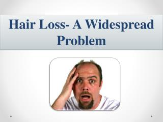 hair loss - a widespread problem