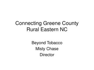 Connecting Greene County Rural Eastern NC
