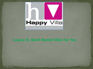 Luxury St. Barth Rental Villas For You
