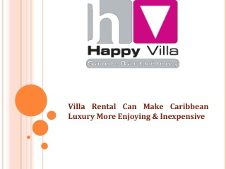 Villa Rental Can Make Caribbean Luxury More Enjoying & Inexp