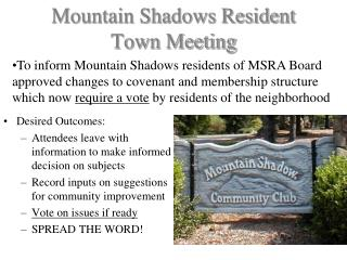 Mountain Shadows Resident Town Meeting