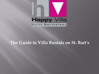 St. Barts Villa Rental Choosing the Right One