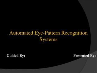 Automated Eye-Pattern Recognition Systems