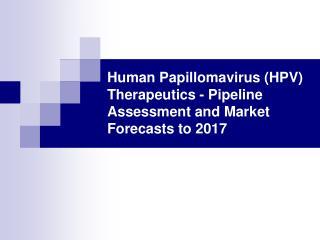 human papillomavirus (hpv) therapeutics