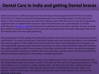 Dental Care in India and getting Dental braces