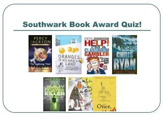 Southwark Book Award Quiz