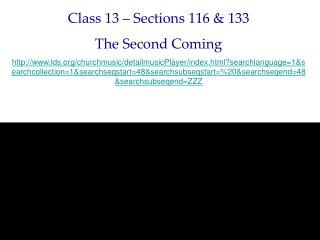 Class 13   Sections 116  133 The Second Coming lds