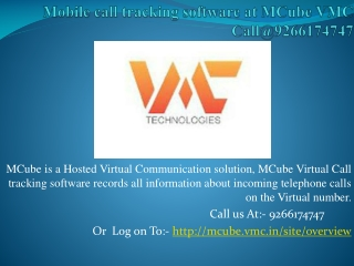 Mobile call tracking software at MCube VMC Call@9266174747