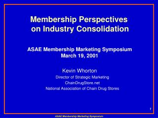 Membership Perspectives on Industry Consolidation