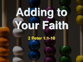 Adding to Your Faith