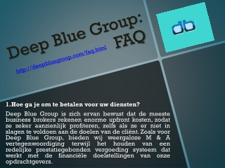 Deep Blue Group FAQ