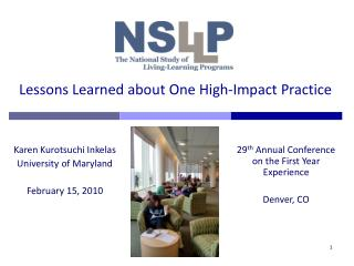 Lessons Learned about One High-Impact Practice