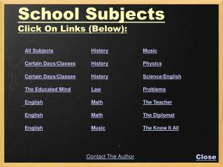 School Subjects Click On Links Below: