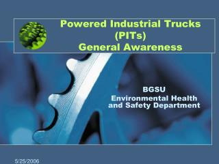 Powered Industrial Trucks PITs  General Awareness