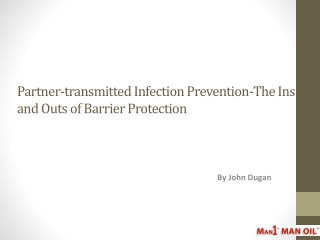 Partner-transmitted Infection Prevention - The Ins and Outs