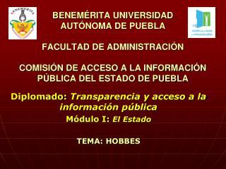 BENEM RITA UNIVERSIDAD  AUT NOMA DE PUEBLA  FACULTAD DE ADMINISTRACI N   COMISI N DE ACCESO A LA I