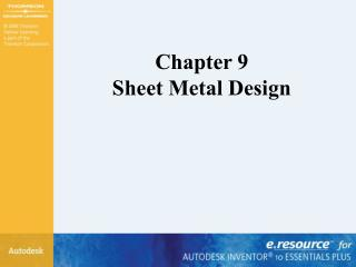 Chapter 9 Sheet Metal Design