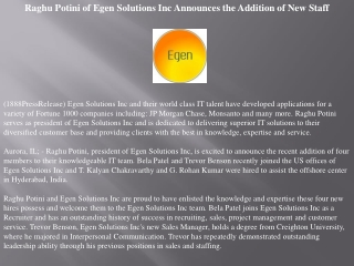 raghu potini of egen solutions inc announces the addition of