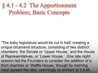 4.1 - 4.2  The Apportionment Problem; Basic Concepts