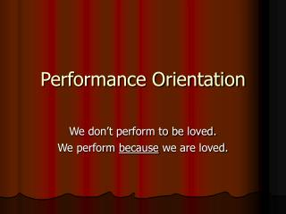 Performance Orientation