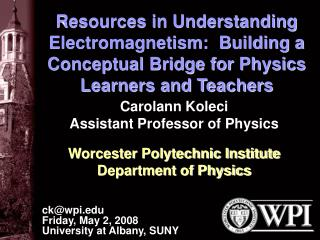 Resources in Understanding Electromagnetism: Building a ...