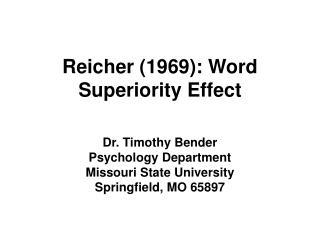 Reicher 1969: Word Superiority Effect