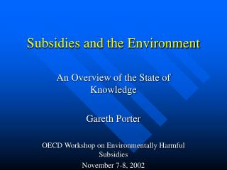 Subsidies and the Environment
