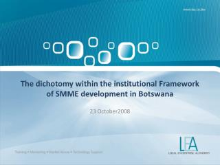 The dichotomy within the institutional Framework of SMME ...