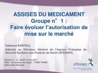 ASSISES DU MEDICAMENT Groupe n