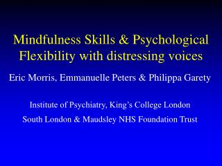 Mindfulness Skills  Psychological Flexibility with distressing voices