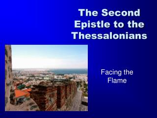 The Second Epistle to the Thessalonians