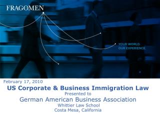US Corporate  Business Immigration Law Presented to