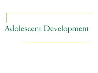 Adolescent Development