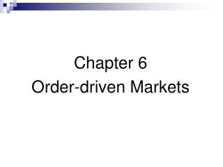 Chapter 6 Order-Driv - Slide 1