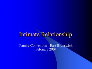 Intimate Relationship