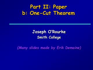 Part II: Paper b: One-Cut Theorem