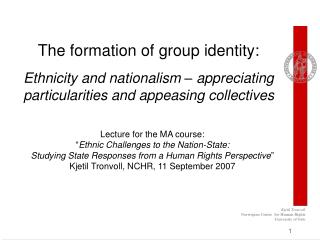 The formation of group identity: Ethnicity and nationalism ...