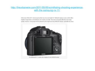scintillating shooting experience with the samsung nx11