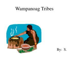 Wampanoag Tribes