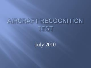 Aircraft Recognition Test