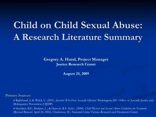 Child on Child Sexual Abuse: A Research Literature Summary