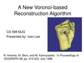 A New Voronoi-based Reconstruction Algorithm