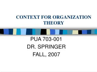 CONTEXT FOR ORGANIZATION THEORY