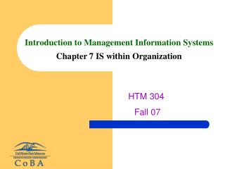 Introduction to Management Information Systems Chapter 7 IS ...