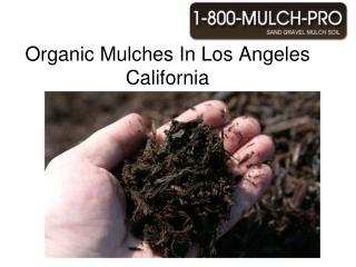 organic mulches in los angeles california