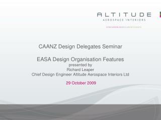 CAANZ Design Delegates Seminar EASA Design Organisation ...