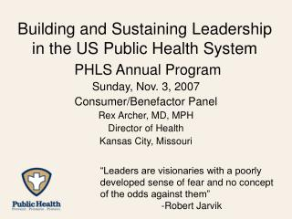 Building and Sustaining Leadership in the US Public Health System