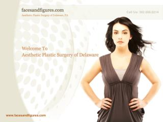 plastic surgery center in delaware