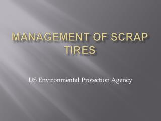 Management of Scrap Tires